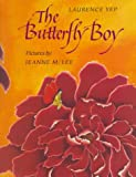 The Butterfly Boy, Laurence Yep, 0374310033