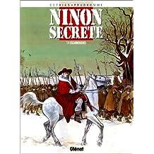 NINON SECRÈTE T04 : ESCARMOUCHES