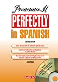 Pronounce It Perfectly in Spanish, Jean Yates, 0764177729