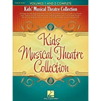 Kids' Musical Theatre Collection: Volumes 1 and 2 Complete