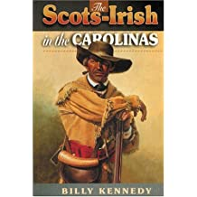 The Scotch-Irish in the Carolinas