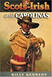 Scots-Irish in the Carolinas, Billy Kennedy, 1840300116