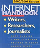 The Internet Handbook for Writers, Researchers, and Journalists, Mary McGuire and Linda Stilborne, 1572305509