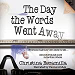 The Day the Words Went Away | Christina Escamilla