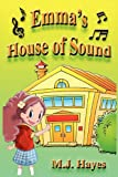 Emma's House of Sound, Mary Jane Hayes, 0981963412