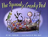 The Squeaky, Creaky Bed, Pat Thomson, 038574630X