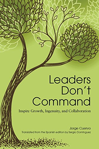 Amazon leaders dont command inspire growth ingenuity and amazon leaders dont command inspire growth ingenuity and collaboration ebook jorge cuervo kindle store fandeluxe Choice Image