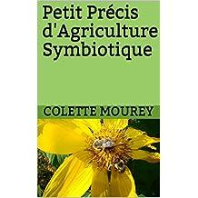 Petit Précis d'Agriculture Symbiotique (French Edition)