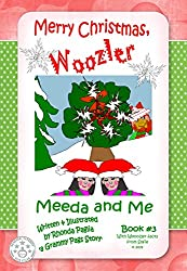Merry Christmas, Woozler: A Beginner / Early Reader Series for Kids! (Meeda and Me: Book #3)