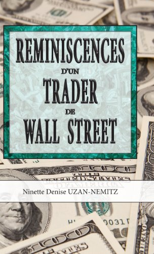 Reminiscences d''un Trader de Wall Street (French Edition)