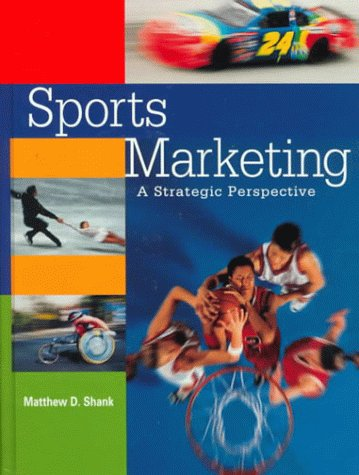 Sports Marketing: A Strategic Perspective