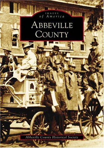 Abbeville County (SC) (Images of America)