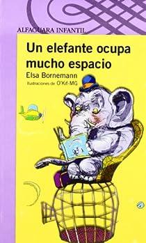 UN ELEFANTE OCUPA MUCHO ESPACIO par Bornemann