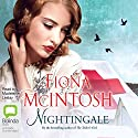 Nightingale Audiobook by Fiona McIntosh Narrated by Madeleine Leslay