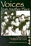 img - for Voices from Another Place: A Collection of Works from a Generation Born in Korea and Adopted to Other Countries book / textbook / text book