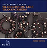 Theory an Practice of Transmission Line Transformers 9781884932335