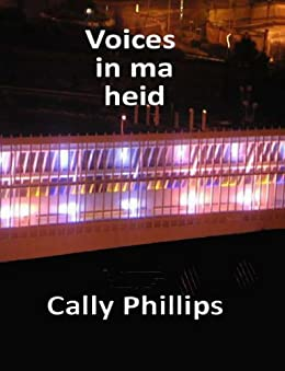 Voices in ma heid by [Phillips, Cally]