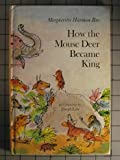 How the Mouse Deer Became King