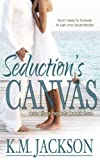 img - for Seduction's Canvas (Creative Hearts) (Volume 2) book / textbook / text book
