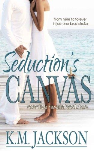 Download Seduction's Canvas (Creative Hearts) (Volume 2) pdf