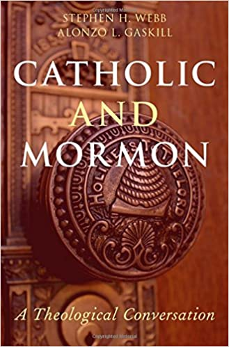 Amazon catholic and mormon a theological conversation catholic and mormon a theological conversation 1st edition fandeluxe Images