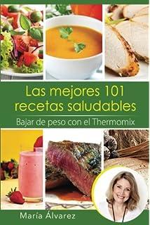 Bajar de peso con el Thermomix (Spanish Edition)