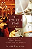 The Fourth Star, Leslie Brenner, 0609608088