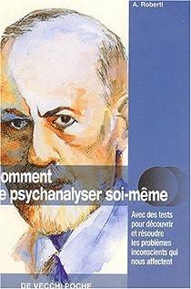 Comment se psychanalyser soi-même par Roberti