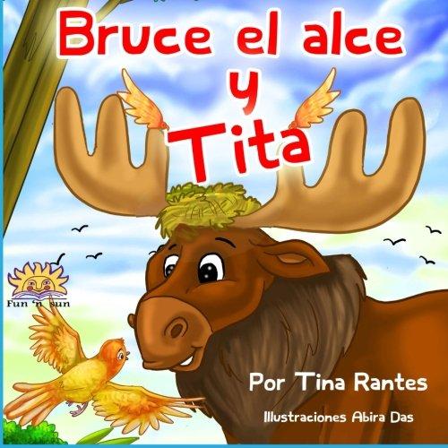 Bruce el alce y Tita (Spanish Edition)