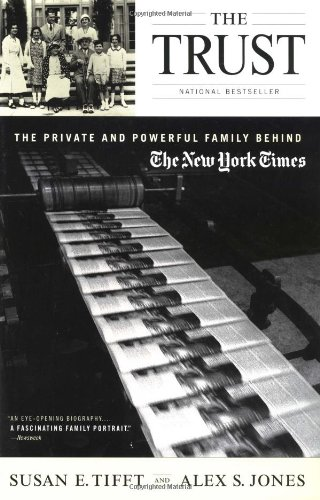 the-trust-the-private-and-powerful-family-behind-the-new-york-times