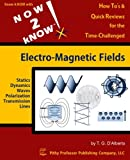 NOW 2 KNOW Electro-Magnetic Fields, D'Alberto, T. G., 0988205416