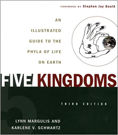 Five Kingdoms 3rd Edition An Il Rated Guide To The Phyla Of Life On Earth 3rd Edition