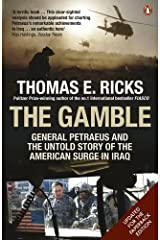 The Gamble: General Petraeus and the Untold Story of the American Surge in Iraq Paperback