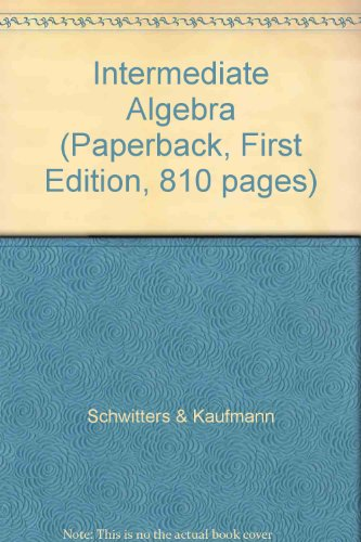 intermediate algebra paperback Results 1 - 48 of 2020 shop from the world's largest selection and best deals for math college paperback textbooks & educational books shop with intermediate accounting 16th edition textbook, kieso weygandt warfield -sealed intermediate algebra by jeffrey slater and john s tobey (2005, paperback.