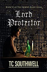 Lord Protector (The Queen's Blade Book 6)
