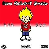 Harm Kakarot Jordan [Explicit]