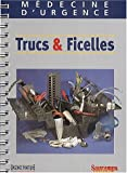 img - for M decine d'urgence, trucs & ficelles book / textbook / text book
