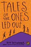 Tales of the Ones Led Out (Storyweaver)