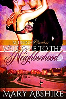 Welcome to the Neighborhood (Midnight Garden) by [Abshire, Mary]