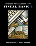 Advanced Programming Using Visual Basic 6.0, Bradley, Julia Case and Millspaugh, A. C., 0072398159