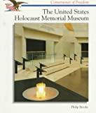 The United States Holocaust Memorial Museum, Philip Brooks, 0516260715