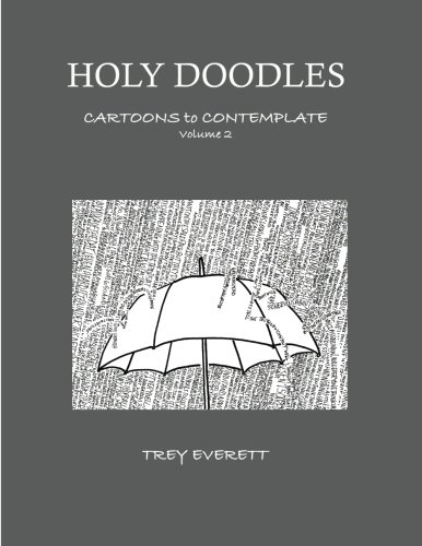 Holy Doodles: Cartoons to Contemplate