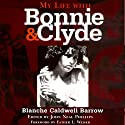 My Life with Bonnie and Clyde Audiobook by Blanche Caldwell Barrow Narrated by Valerie Gilbert