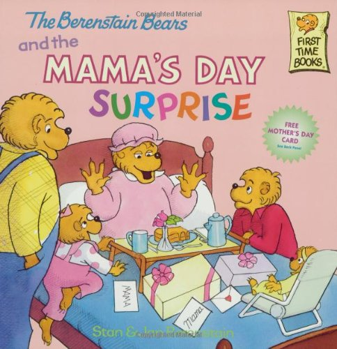 The Berenstain Bears and the Mama's Day Surprise