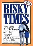 Risky Times, Jeanne Blake, 0894806564