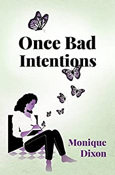Look Inside This Book Once Bad Intentions A Poetic Urban Love Story Of Triumph And Redemption By