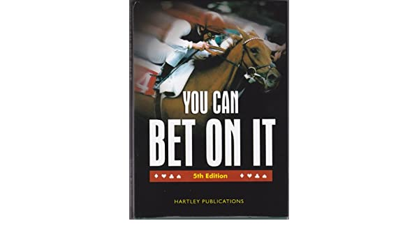 You Can Bet On It Book
