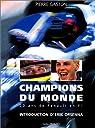 CHAMPIONS DU MONDE. 20 ans de Renault en F1 par Gaston