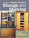 Danny Proulx's Storage and Shelving, Danny Proulx, 155870731X