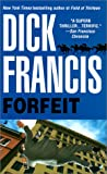 Forfeit, Dick Francis, 0613172353